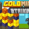 Gold Mine Strike